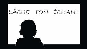 L'attribut alt de cette image est vide, son nom de fichier est Lache-ton-ecran-enfant.jpg.